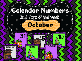 HALLOWEEN CALENDAR NUMBERS, DAYS OF WEEK, MONTH SIGN