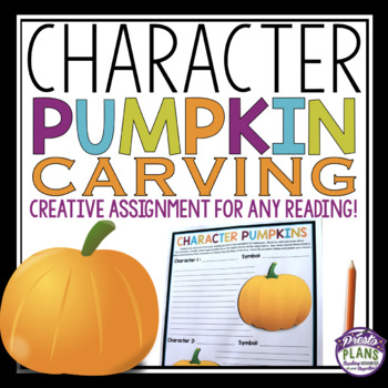 HALLOWEEN CHARACTER ASSIGNMENT FOR ANY NOVEL OR SHORT STORY: Pumpkin Carving