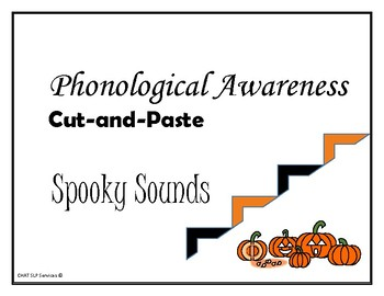 HALLOWEEN - Cut-and-Paste Words, Syllables, & Sounds - Phonological Awareness