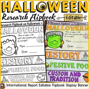 HALLOWEEN EDITABLE FLIPBOOK: INFORMATIONAL REPORT WRITING RESEARCH TEMPLATES