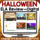 HALLOWEEN ELA DIGITAL REVIEW: GOOGLE DRIVE (FORMS): GOOGLE