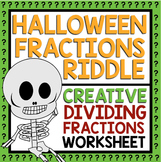 HALLOWEEN DIVIDING FRACTIONS RIDDLE