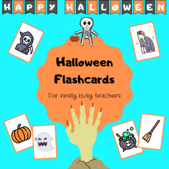 HALLOWEEN Flashcards - for PE Foreign Language Teachers
