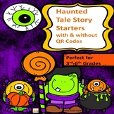 HALLOWEEN HAUNTED TALE STORY STARTERS with & without QR Codes