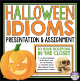 HALLOWEEN IDIOMS PRESENTATION & ACTIVITY
