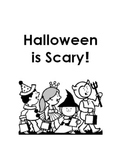 HALLOWEEN IS SCARY! Book for Beginners (3 versions)