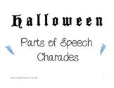 Halloween Parts of Speech Charades & Sentence Writing/Prag