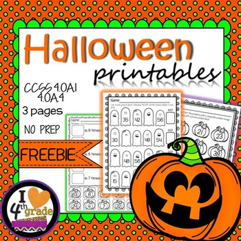 HALLOWEEN PRINTABLES:  3 Pages for CCSS 4.OA.1 & 4.OA.4