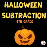 HALLOWEEN SUBTRACTION MATH WORKSHEETS FOR FOURTH GRADE|HALLOWEEN DAY! FUN DAY!