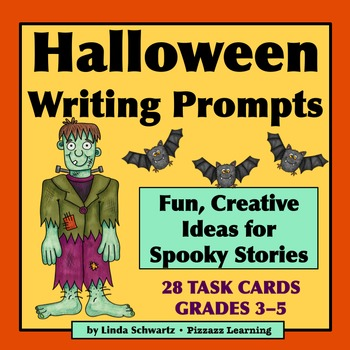HALLOWEEN WRITING PROMPTS TASK CARDS • GRADES 3–5