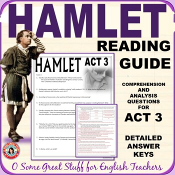 HAMLET Reading Questions for Comprehension and Analysis of Act 3 with Key