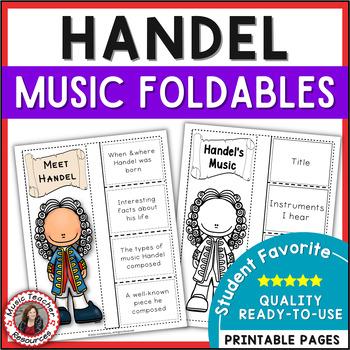 Music Composer: HANDEL Foldables: Music Listening Activities