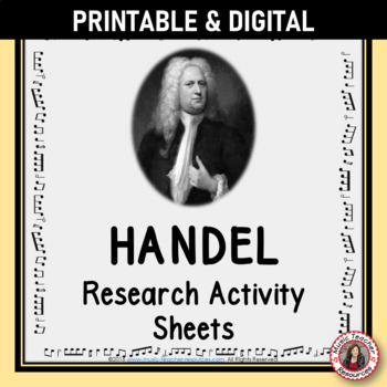 Music Composer: HANDEL Music Composer Study and Worksheets
