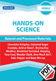 HANDS-ON SCIENCE: (MIDDLE)- NATURAL AND PROCESSED MATERIALS UNIT (Y3/P4, Y4/P5)