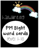 PM Sight/Flash Word Cards Level 1-10 HANDWRITING