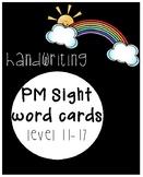 PM Sight/Flash Word Cards Level 11-17 HANDWRITING