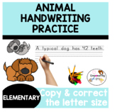 HANDWRITING PRACTICE - ANIMAL FACTS : copy & correct the letter size