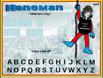 """HANGMAN - """"VETERANS DAY"""" - Interactive slides with 10 unique game boards"""