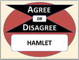 HAMLET - Agree or Disagree Pre-reading Activity