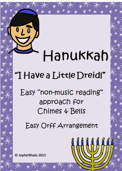 HANUKKAH Easy Chimes & Bells & Orff arrangements I HAVE A LITTLE DREIDL