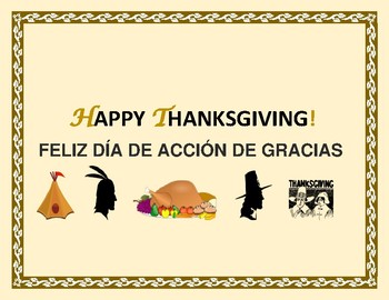 HAPPY THANKSGIVING DAY POSTER!  BILINGUAL ESL/SPANISH