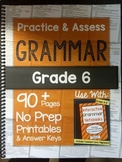 *HARD COPY* Practice & Assess GRAMMAR Grade 6
