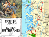 HARRIET TUBMAN THE UNDERGROUND RAILROAD IN SPANISH