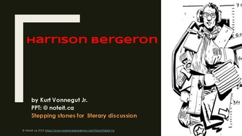 HARRISON BERGERON| Stepping Stone to a Literary Discussion