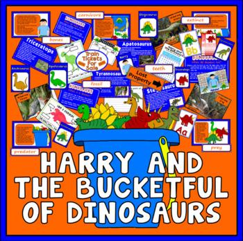 HARRY & BUCKETFUL OF THE DINOSAURS STORY TEACHING RESOURCES EYFS KS1 ENGLISH