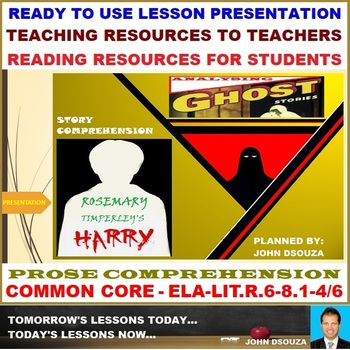 HARRY: PROSE COMPREHENSION LESSON PRESENTATION