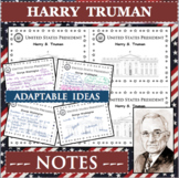 HARRY S TRUMAN U.S. PRESIDENT Notes Research Project Biography