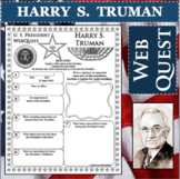 HARRY S. TRUMAN U.S. PRESIDENT WebQuest Research Project Biography