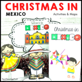 Christmas Around the World MEXICO map traditions food flags