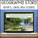 Geography Story Rivers Lakes and Oceans Slides and Activities
