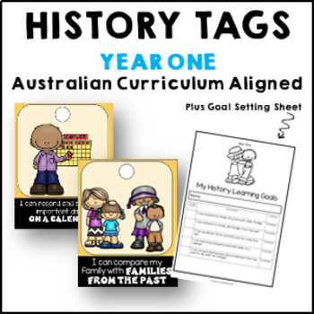 History Brag Tags & Goal Sheet for Year 1 linked to ACARA HASS