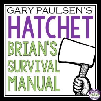 HATCHET ASSIGNMENT SURVIVAL MANUAL
