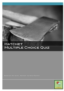 Hatchet - Multiple Choice Quiz