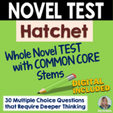 HATCHET Test - Whole Novel Test with Common Core Stems