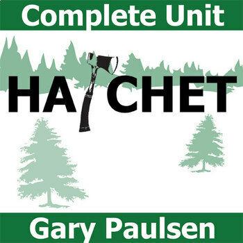 HATCHET Unit Plan - Novel Study Bundle (Gary Paulsen) - Literature Guide
