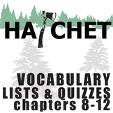 HATCHET Vocabulary List and Quiz (30 words, chs 8-12)
