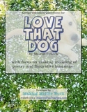 LOVE THAT DOG by S. Creech Higher Level Poetry Comprehension Questions
