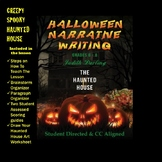 HALLOWEEN HAUNTED HOUSE - CC NARRATIVE WRITING - GRADES 6 - 8