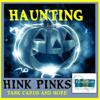 HAUNTING HALLOWEEN HINK PINKS:   Station Task Cards, Student Sheets, and notes