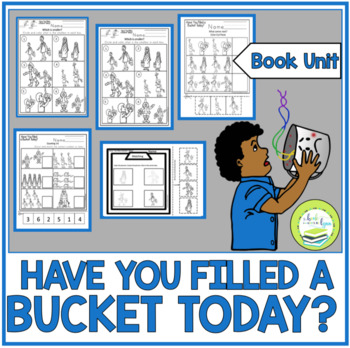 HAVE YOU FILLED A BUCKET TODAY? BOOK UNIT