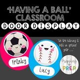 HAVING A BALL CLASSROOM DOOR DESIGN