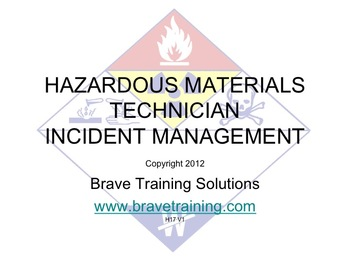 HAZMAT TECHNICIAN INCIDENT MANAGEMENT (HAZARDOUS MATERIALS)
