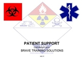 HAZMAT TECHNICIAN PATIENT SUPPORT (Hazardous Material)