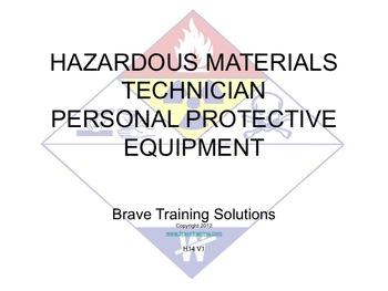 HAZMAT TECHNICIAN PERSONAL PROTECTIVE EQUIPMENT PPT TRAINING(Hazardous Material)