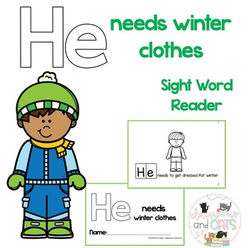 HE needs winter clothes Sight Word Reader