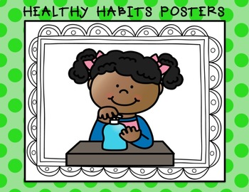 HEALTHY HABITS set of posters for the classroom